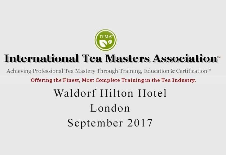 Tea sommelier course ITMA - London September 2017