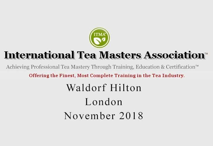 ITMA Tea Sommelier Course London November 2018