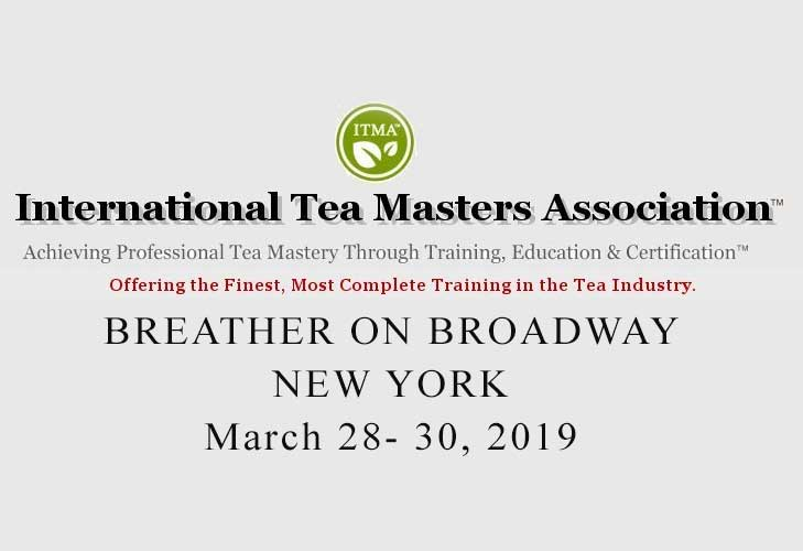 ITMA Tea Blending Certification Course, New York, 28 - 30 March, 2019