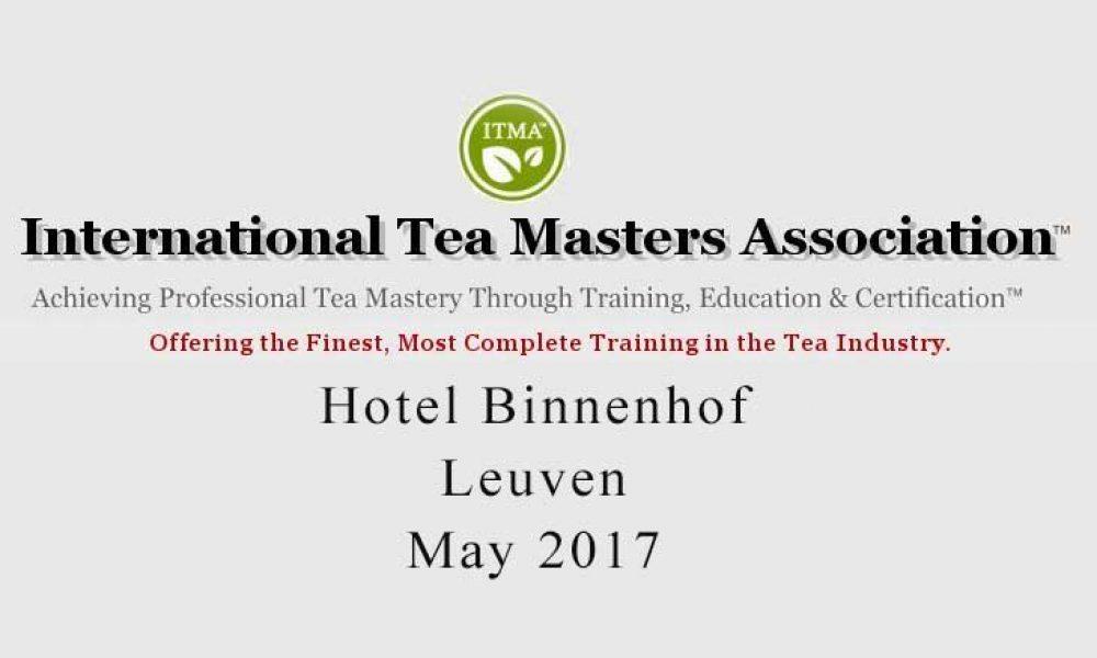 Tea sommelier course ITMA - Leuven May 2017